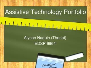 Assistive Technology Portfolio