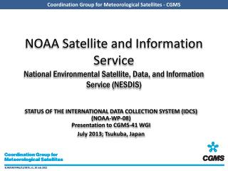 Status of the International Data Collection System (IDCS)  (NOAA-WP-08)