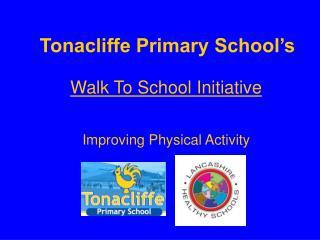Tonacliffe Primary School's