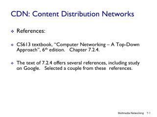 CDN: Content Distribution Networks