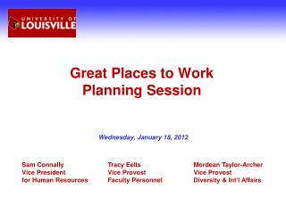 Great Places to Work  Planning Session
