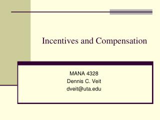 Incentives and Compensation