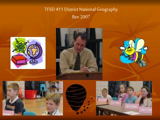TFSD 411 District National Geography Bee 2007