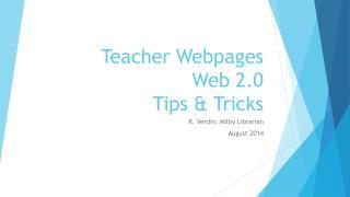 Teacher Webpages  Web 2.0 Tips & Tricks