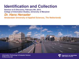 Identification and Collection Seminar on E-Discovery, February 9th, 2012,