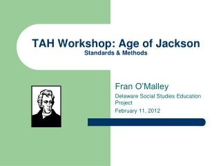 TAH Workshop: Age of Jackson Standards & Methods