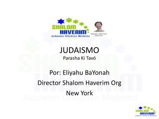 JUDAISMO Parasha Ki Tavó