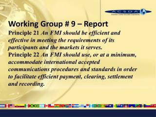 Working Group # 9 – Report