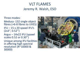 VLT FLAMES   Jeremy R. Walsh , ESO