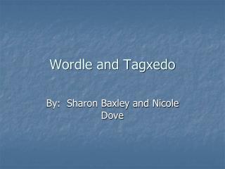 Wordle and Tagxedo