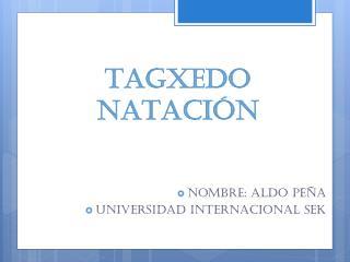 TAGXEDO NATACIÓN