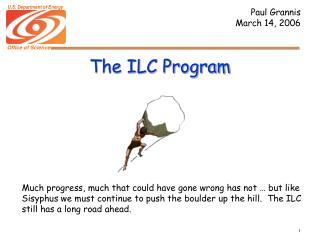 The ILC Program
