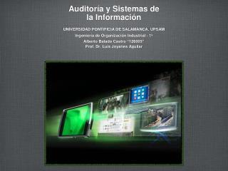Auditoría  y  Sistemas  de  la  Información