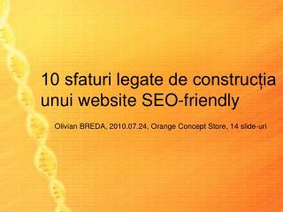 10 sfaturi legate de construcția unui website SEO-friendly