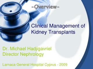 Clinical Management of Kidney Transplants