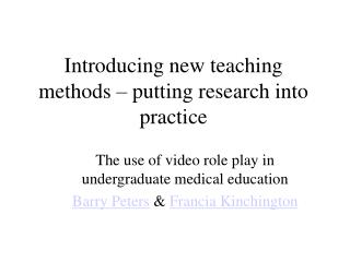 Introducing new teaching methods – putting research into practice