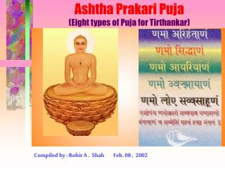 Ashtha Prakari Puja (Eight types of Puja for Tirthankar)