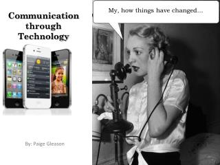 Communication through Technology