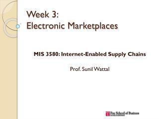 Week 3: Electronic Marketplaces