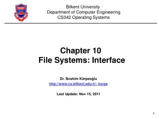 Chapter 10   File Systems: Interface