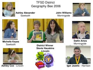 TFSD District  Geography Bee 2006