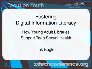 Fostering  Digital Information Literacy
