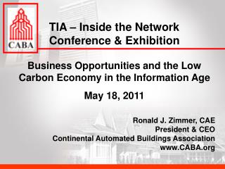 Business Opportunities and the Low Carbon Economy in the Information Age May 18, 2011
