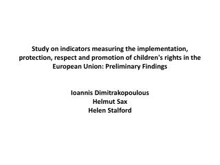 Study on indicators measuring the implementation, protection, respect and promotion of childrens rights in the European