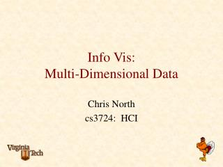 Info Vis: Multi-Dimensional Data