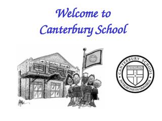 Welcome to  Canterbury School