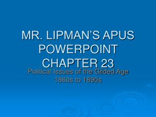 MR. LIPMAN'S APUS POWERPOINT CHAPTER 23
