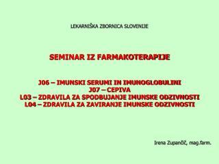 Irena Zupančič, mag.farm.