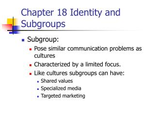 Chapter 18 Identity and Subgroups
