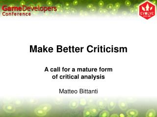 Make Better Criticism