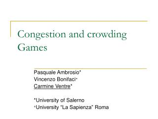 Congestion and crowding Games