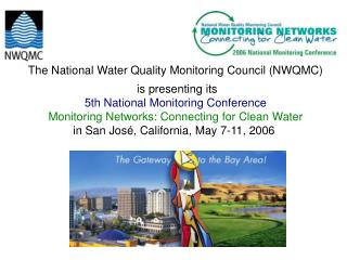 The National Water Quality Monitoring Council (NWQMC)