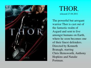 THOR ,  released 27.04.2011