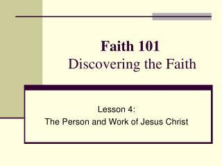 Faith 101 Discovering the Faith