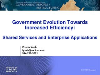 Government Evolution Towards Increased Efficiency:   Shared Services and Enterprise Applications