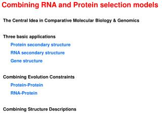 Combining RNA and Protein selection models