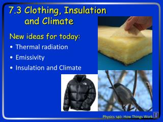7.3 Clothing, Insulation        and Climate