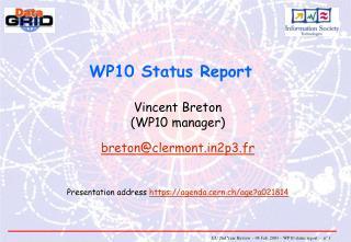 WP10 Status Report