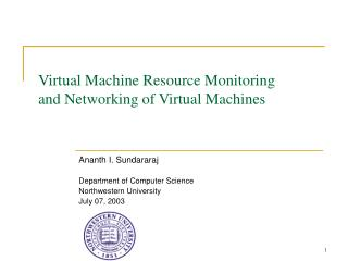Virtual Machine Resource Monitoring and Networking of Virtual Machines