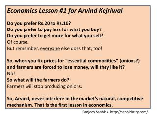 Economics Lesson #1 for  Arvind Kejriwal Do you prefer Rs.20 to Rs.10?