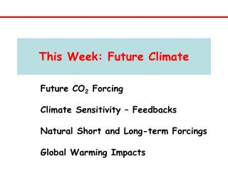 This Week: Future Climate