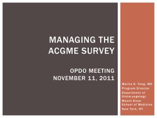 Managing the  ACGME Survey OPDO Meeting November 11, 2011