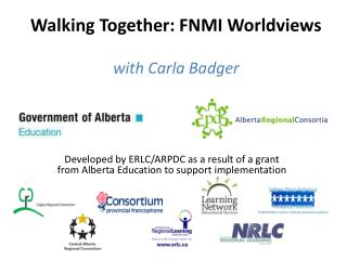 Walking Together: FNMI Worldviews with Carla Badger