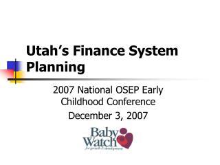 Utah's Finance System Planning