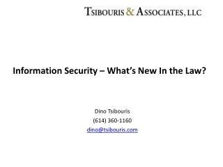 Information Security – What's New In the Law?
