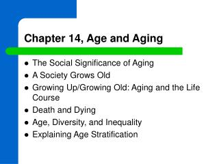Chapter 14, Age and Aging
